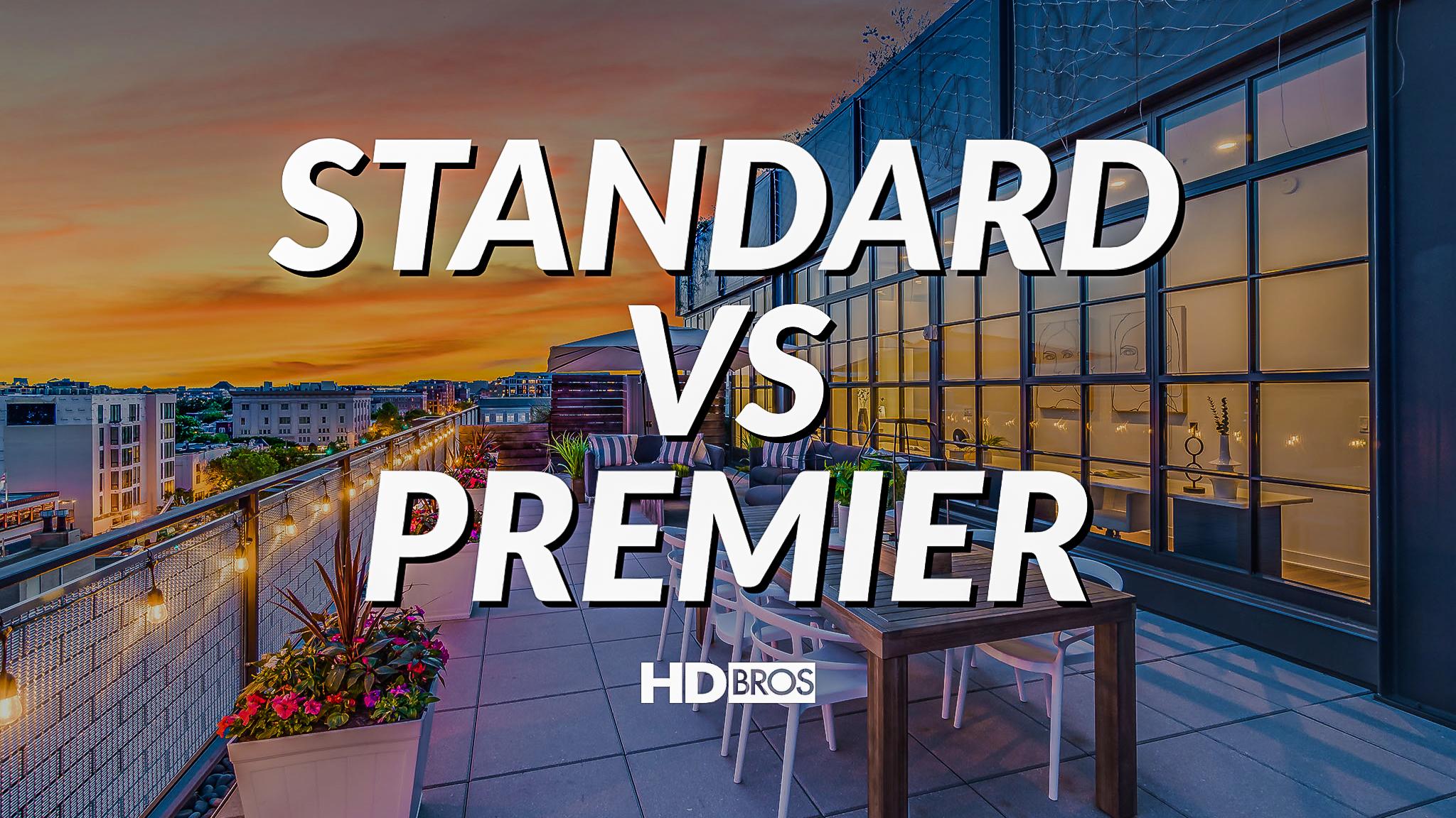 Standard vs Premier